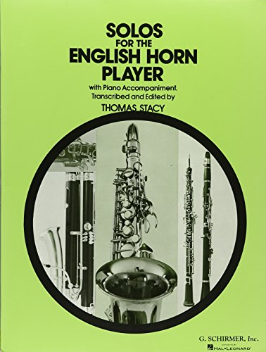 Solos for the English Horn Player with Piano Accompaniment (Horn Solos Book)