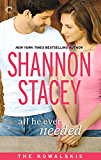 All He Ever Needed: Book Four of The Kowalskis