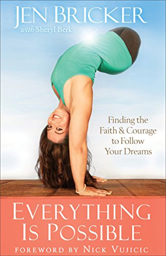Download PDF Everything Is Possible - Finding the Faith and Courage to Follow Your Dreams