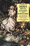 Treasury of Irish Myth, Legend and Folklore, W. B. Yeats, 051748904X
