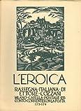 L'Eroica. Rassegna italiana di Ettore Cozzani. N. 173-174.