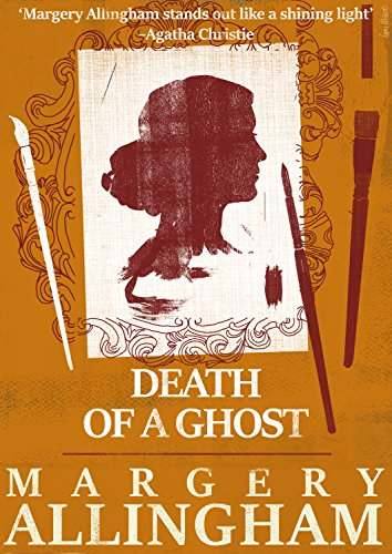 Death of a Ghost (A Campion Mystery)