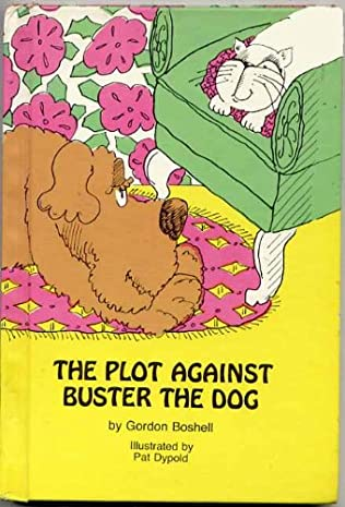 book cover of The Plot Against Buster the Dog