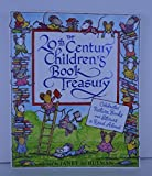img - for The 20th Century Children's Book Treasury! Celebrated Picture Books and Stories to Read Aloud (1998-11-08) book / textbook / text book
