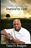 Great Revelations, Inspired by God, Tarus D. Rodgers, 0976273802