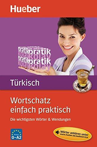 Wortschatz einfach praktisch – Türkisch: Die wichtigsten Wörter & Wendungen / Buch mit MP3-Download