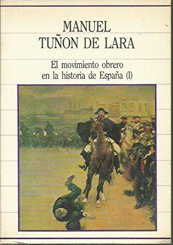 EL MOVIMIENTO OBRERO EN LA HISTORIA DE ESPAÑA I: Amazon.es: Tuñón de Lara,Manuel: Libros
