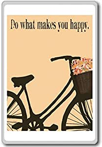 Do What Makes You Happy - Motivational Quotes Fridge Magnet