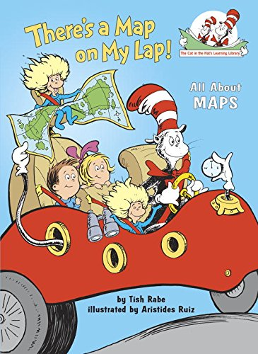 There's a Map on My Lap!: All About Maps (Cat in the Hat's ...