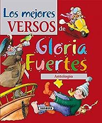 Los mejores versos de Gloria Fuertes par Fuertes