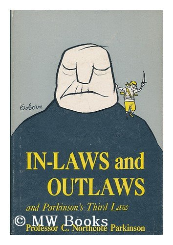 In-Laws And Outlaws by C. Northcote Parkinson