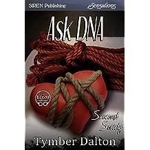 Ask DNA [Suncoast Society] (Siren Publishing Sensations)