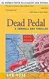 Dead Pedal, Ken Vose, 0595089496