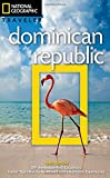 National Geographic Traveler: Dominican Republic, 3rd Edition (National Georgaphic Traveler)
