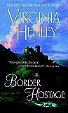 The Border Hostage: A Novel