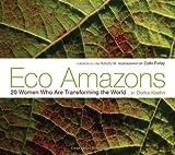 Eco Amazons, Dorka Keehn, 1576875717