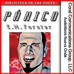 Panico [Panic] | E. M. Forster