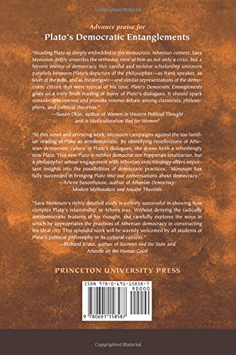 Platos Democratic Entanglements: Athenian Politics and the Practice of Philosophy