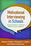 img - for Motivational Interviewing in Schools: Conversations to Improve Behavior and Learning (Applications of Motivational Interviewing) book / textbook / text book