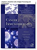 Cancer Immunotherapy: Chapter 5. Dendritic Cells: Antigen Processing and Presentation