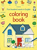 First Hundred Words Coloring Book, Heather Amery, 0794524850