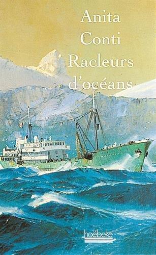 Racleurs d'océans (Le Grand dehors) (French Edition)