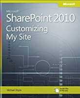 Microsoft SharePoint 2010: Customizing My Site Front Cover