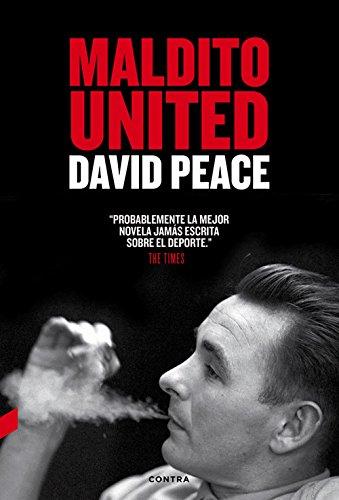 Descargar Libro Maldito United David Peace