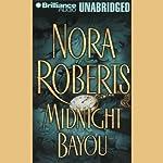 Midnight Bayou | Nora Roberts