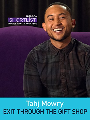 Tahj Mowry: Exit Through the Gift Shop