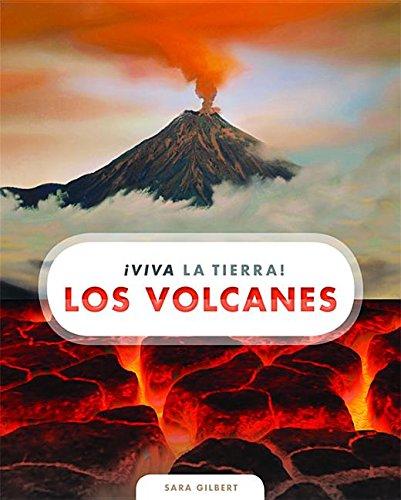 Los volcanes / The Volcanoes (¡viva La Tierra!) (Spanish Edition)