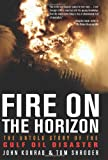 Fire on the Horizon, John Konrad and Tom Shroder, 0062063006