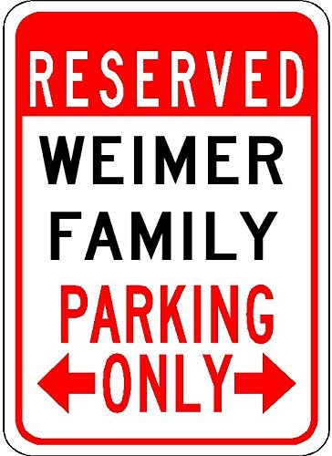 Metal Signs Weimer Family Parking - Customized Last for sale  Delivered anywhere in USA
