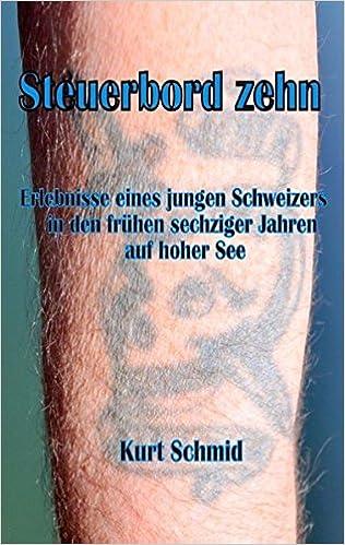 Un livre pdf à télécharger gratuitement Steuerbord Zehn (German Edition) by Kurt Schmid 3735703143 PDF RTF