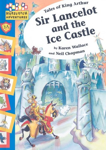 Read Online Sir Lancelot and the Ice Castle (Hopscotch Adventures) ebook