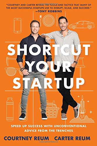 Large Product Image of Shortcut Your Startup: Speed Up Success with Unconventional Advice from the Trenches