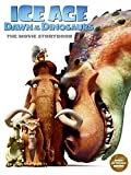 Ice Age: Dawn of the Dinosaurs: The Movie Storybook