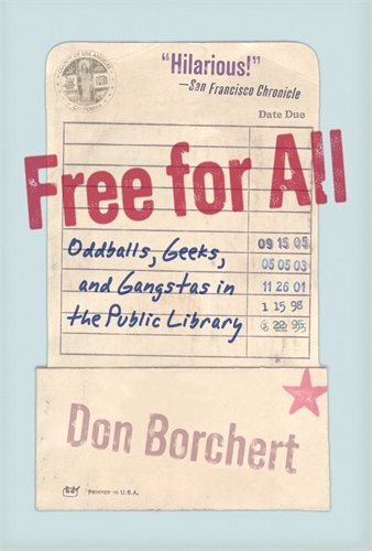 Free For All: Oddballs, Geeks, and Gangstas in the Public Library by Brand: Virgin Books