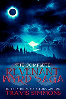 The Complete Revenant Wyrd Saga by [Simmons, Travis]