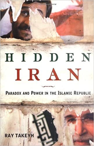 Livres à télécharger gratuitement pour allumerHidden Iran: Paradox and Power in the Islamic Republic 0805079769 PDF FB2 iBook by Ray Takeyh