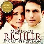 St Urbain's Horseman   Mordecai Richler