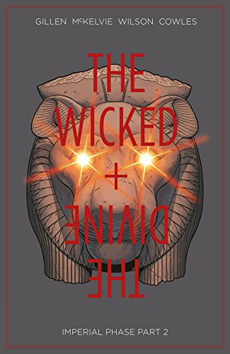 The Wicked + The Divine Vol. 6: Imperial Phase, Part - Phase Part