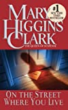 On the Street Where You Live, Mary Higgins Clark, 0613629779