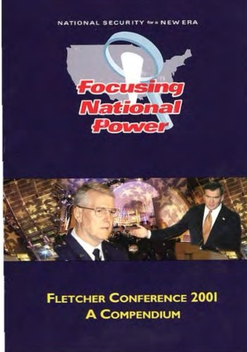 Download National Security for a New Era: Focusing National Power (Fletcher Conference 2001) pdf