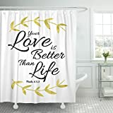 TOMPOP Shower Curtain Black Jesus Your Love Is Better Than Life Bible Verse Design Psalms Adoration Brush Waterproof Polyester Fabric 60 x 72 inches Set with Hooks