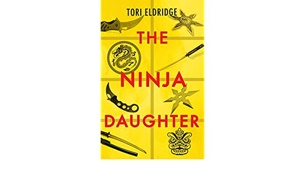 The Ninja Daughter (Lily Wong Book 1) (English Edition ...