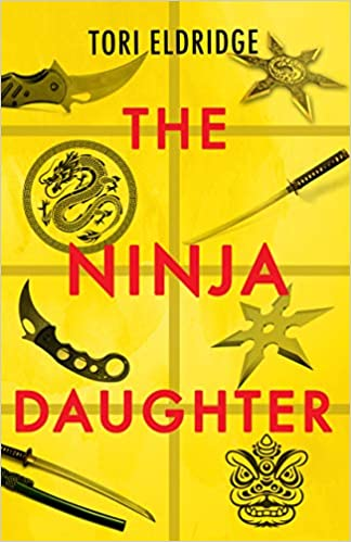 The Ninja Daughter (Lily Wong): Amazon.es: Tori Eldridge ...