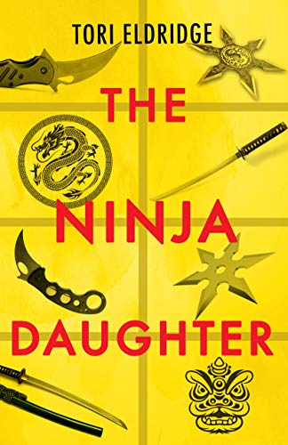 The Ninja Daughter (Lily Wong Book 1)