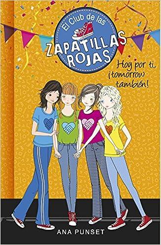 Serie El Club de las Zapatillas Rojas 13: Amazon.es: Ana Punset: Libros