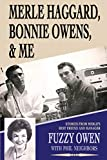 Merle Haggard, Bonnie Owens, & Me